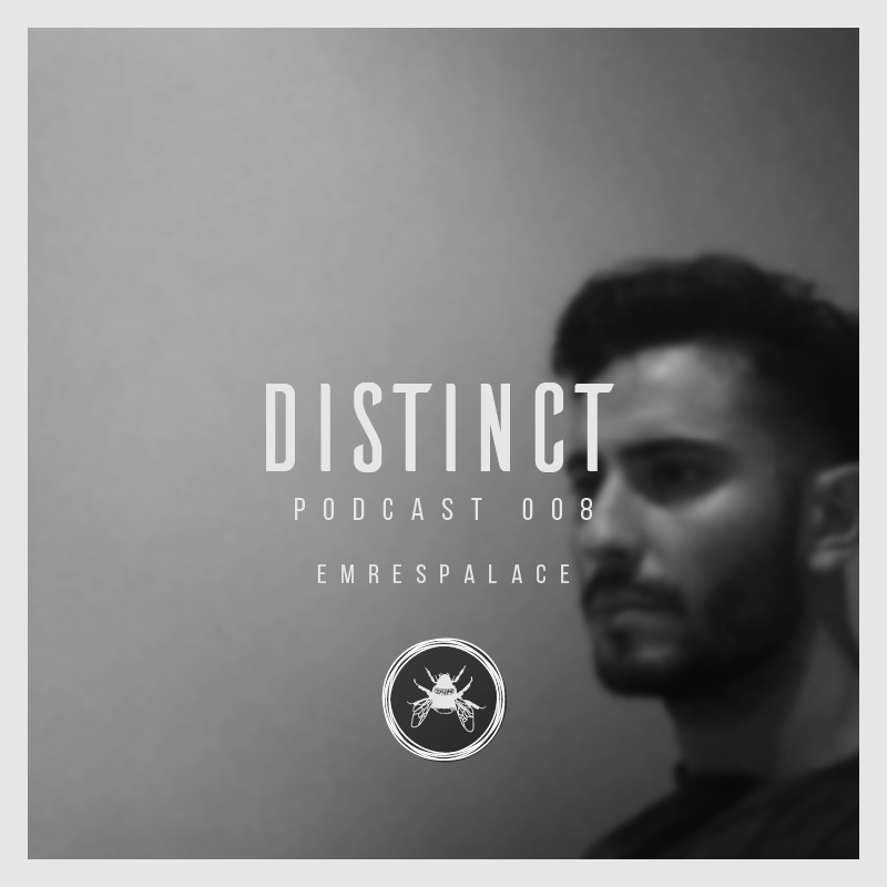 Distinct Podcast 008 // Emrespalace