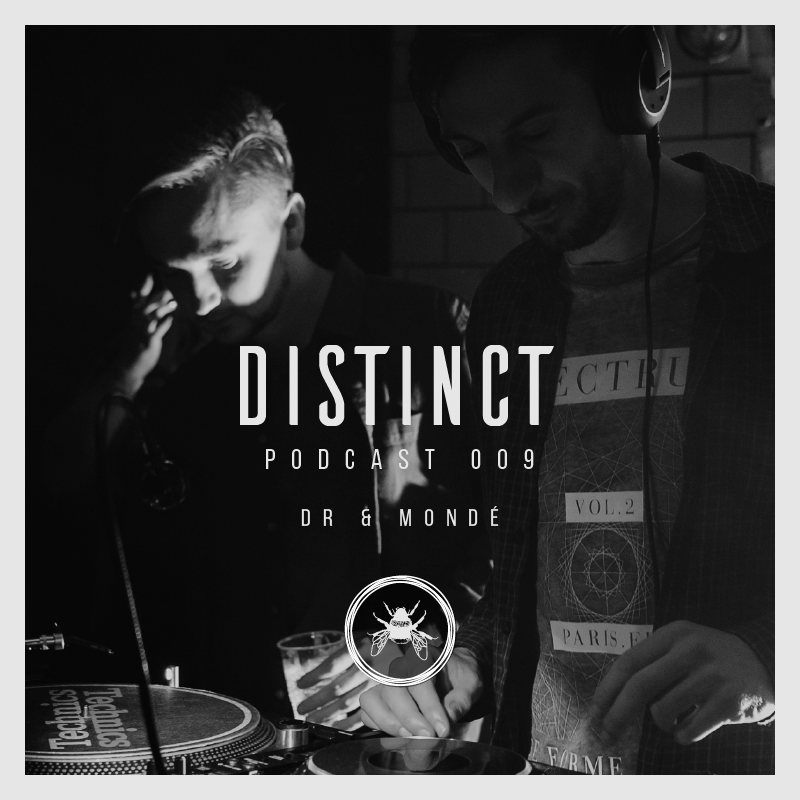 Distinct Podcast 009 // DR & Mondé