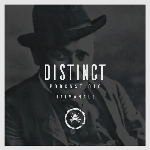 Distinct Podcast 010 // Haimanale