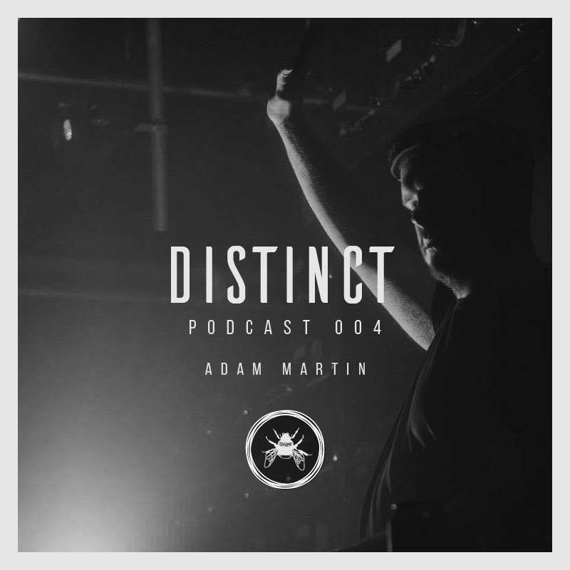 Distinct Podcast 004 // Adam Martin