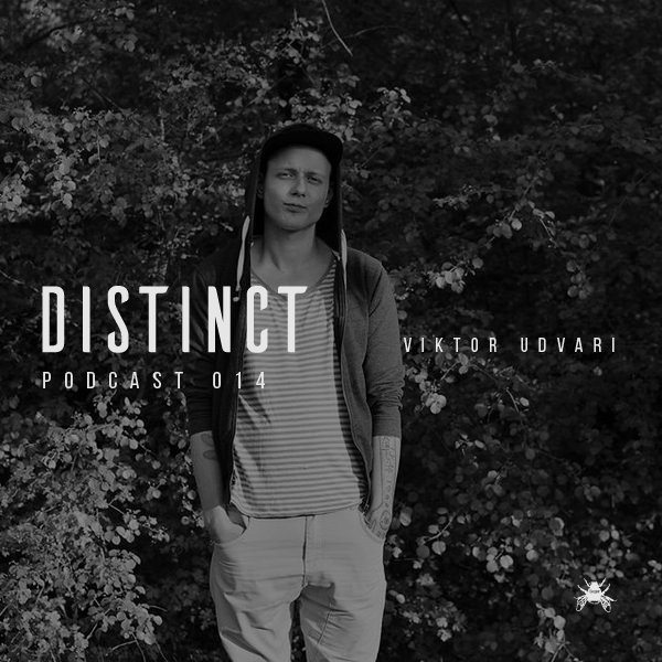 Distinct Podcast 014 // Viktor Udvari